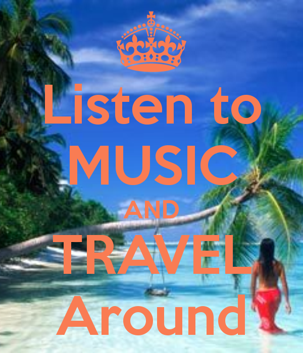 listen-to-music-and-travel-around